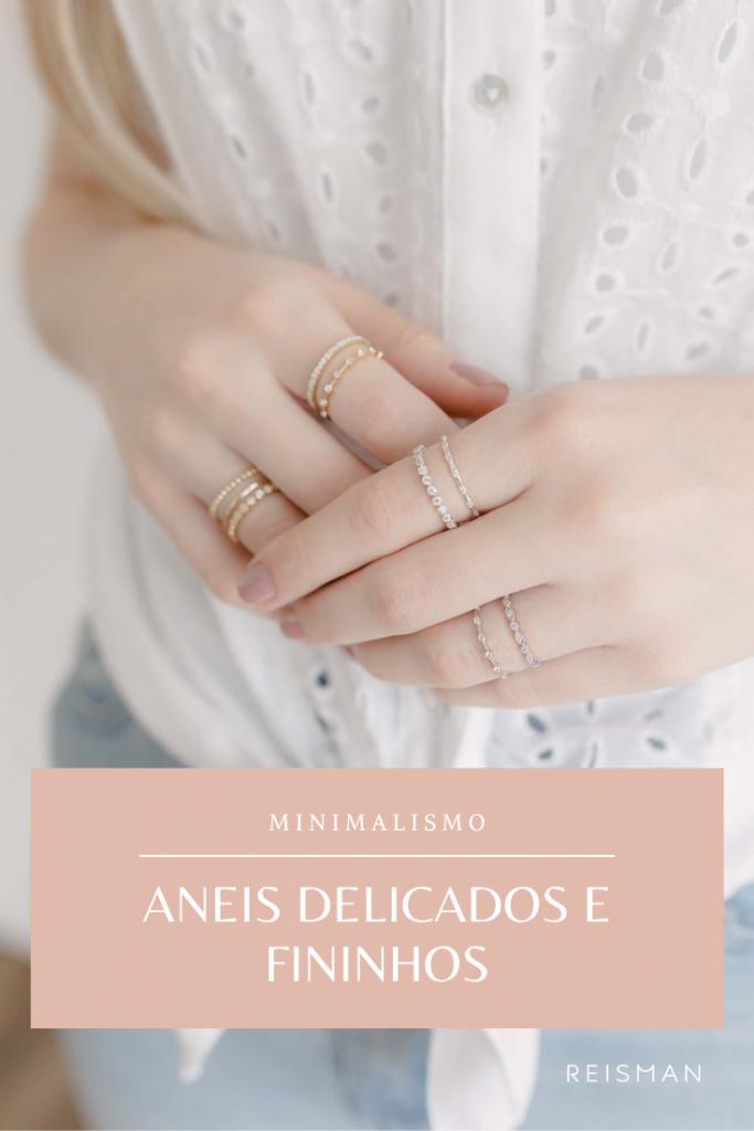 anéis fininhos e delicados
